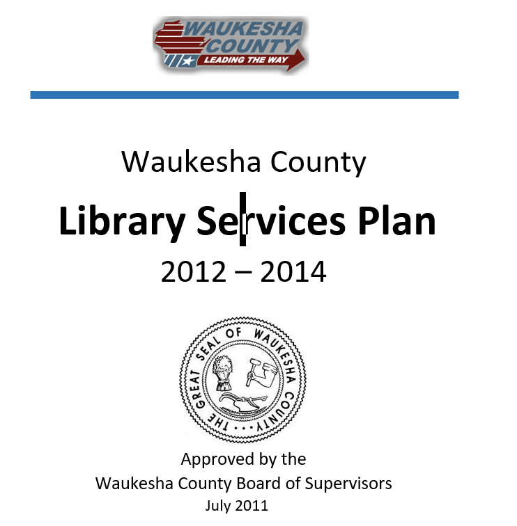 Waukesha County Library Services Plan 2012-2014
