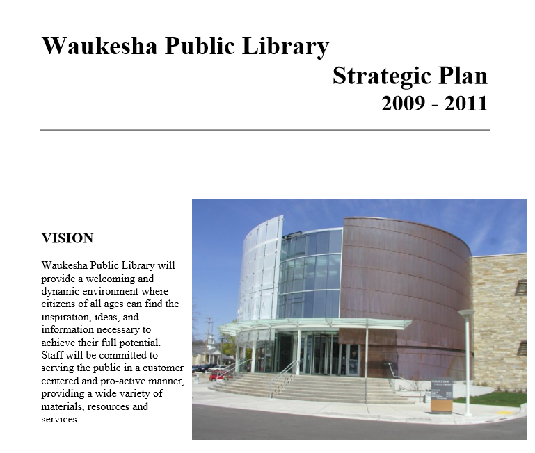 Waukesha Public Library Strategic Plan 2009-2011