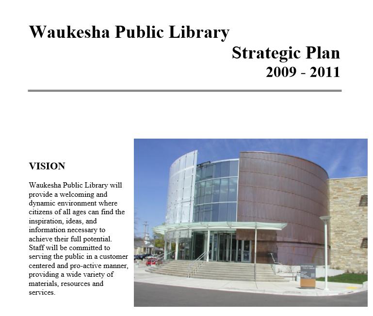 Waukesha Public Library Strategic Plan 2009-2011